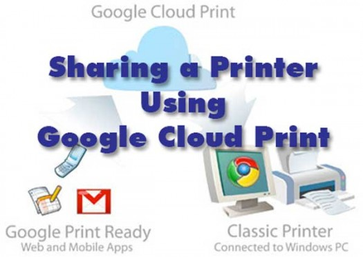 google cloud print tutorial 525x373 sharing printers mobile printing google cloud print tutorial google cloud print cloud printing